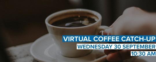 Virtual Coffee Catch-up